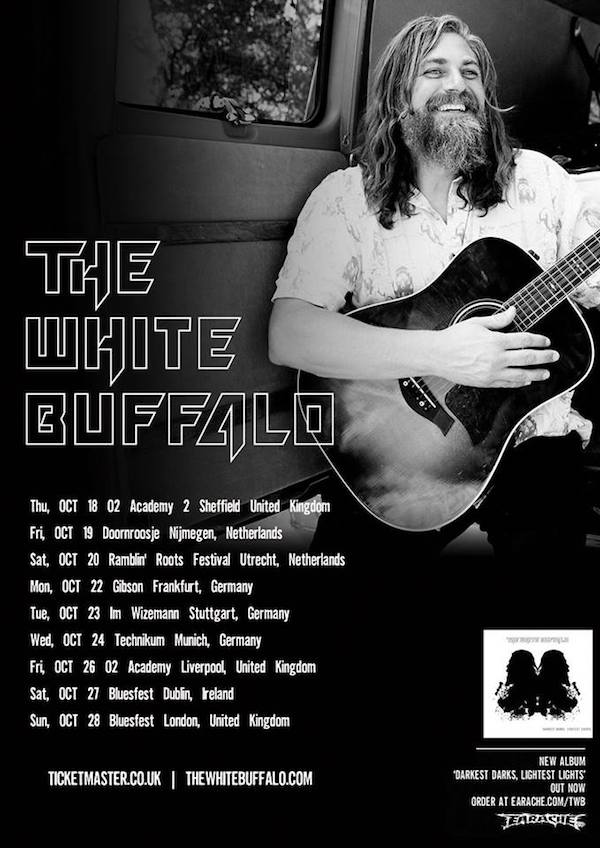 The White Buffalo is headed to Europe this October!