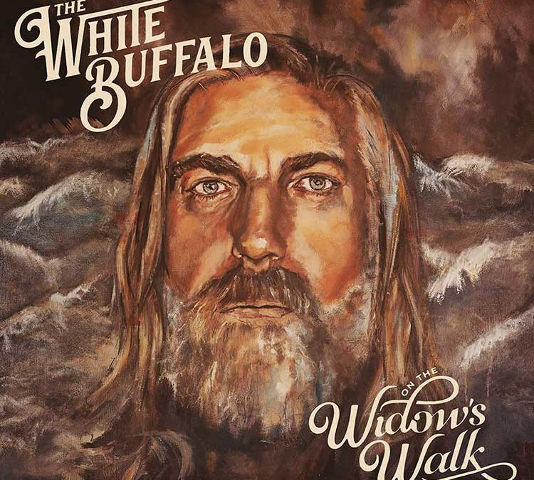 THE WHITE BUFFALO RELEASES ON THE WIDOW'S WALK, NEW STUDIO ALBUM PRODUCED BY SHOOTER JENNINGS