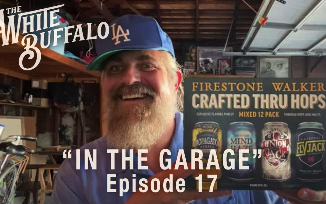 "THE WHITE BUFFALO RELEASES IN THE GARAGE EP. 17: ""COME ON SHORTY"""