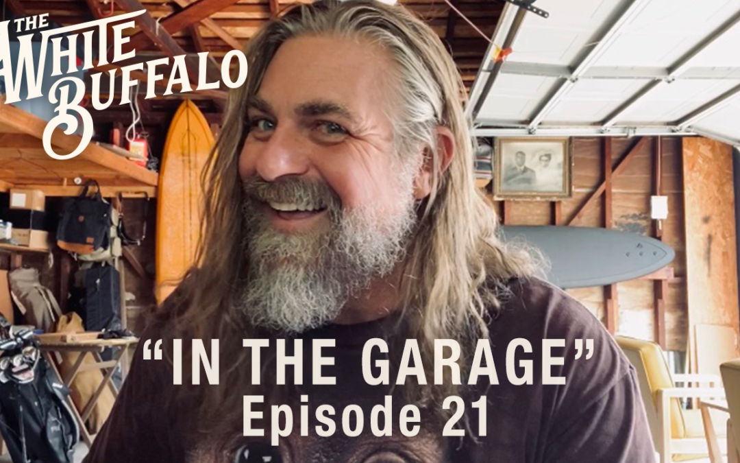 "THE WHITE BUFFALO RELEASES IN THE GARAGE EP. 21: ""WIDOW'S WALK"""