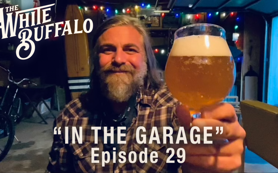 "THE WHITE BUFFALO BEGINS 2021 W/ AN 'IN THE GARAGE' PERFORMANCE OF ""THIS YEAR"""